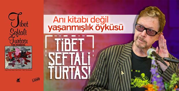 Uzun zaman üstüne yazılan öykü: Tibet Şeftali Turtası