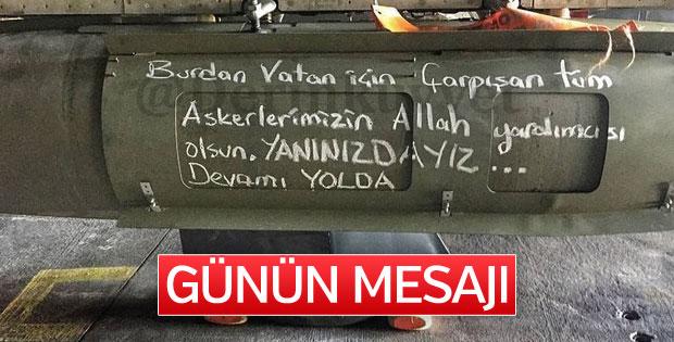 Mehmetçik'ten bombalı mesaj