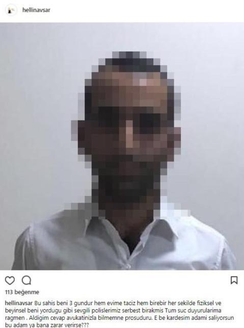 Helin Avşar tacizcisinin fotoğrafını paylaştı