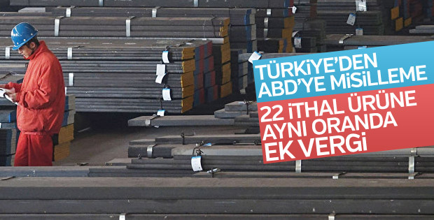 Türkiye'den ABD'ye, çelik ve alüminyum ek vergisi önlemi