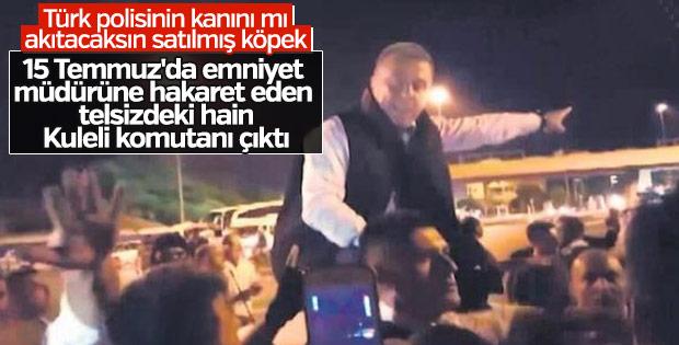 15 Temmuz'da polis telsizine sızan hain Kuleli komutanı çıktı