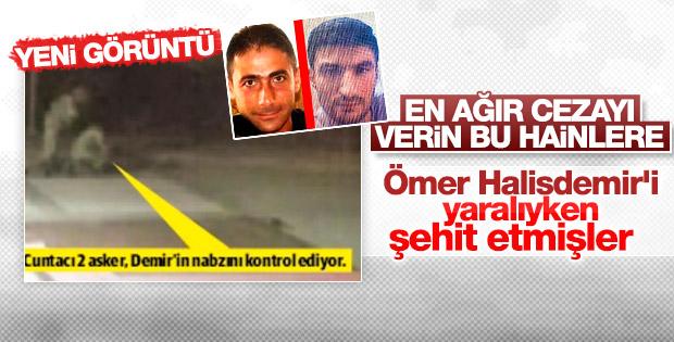 Ömer Halisdemir'i yaralıyken şehit ettiler