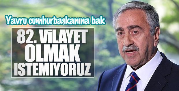 KKTC Cumhurbaşkanı Türkiye'ye bağlanmaya karşı