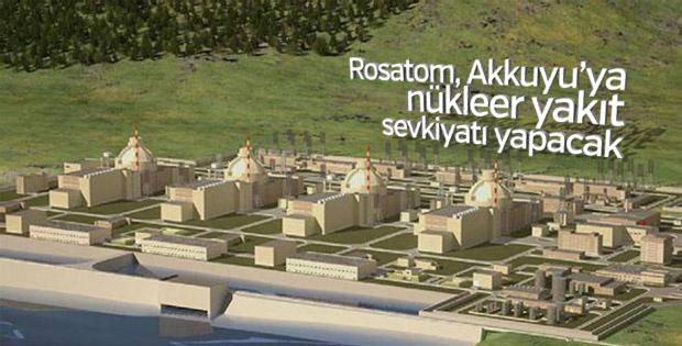 Rosatom, Akkuyu'ya nükleer yakıt sevkiyatı yapacak
