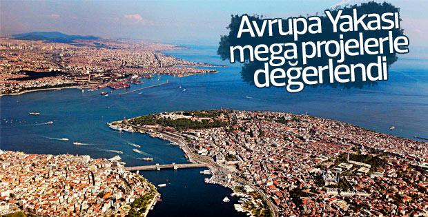 Avrupa Yakası mega projelerle değerlendi