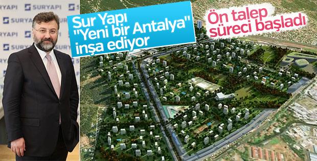Sur Yapı, 'Yeni bir Antalya' inşa ediyor