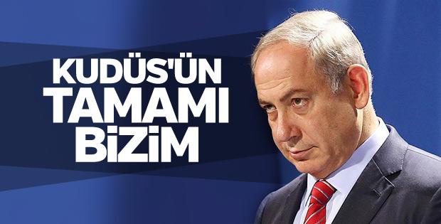 İsrail, Kudüs'ün tamamı bizim dedi