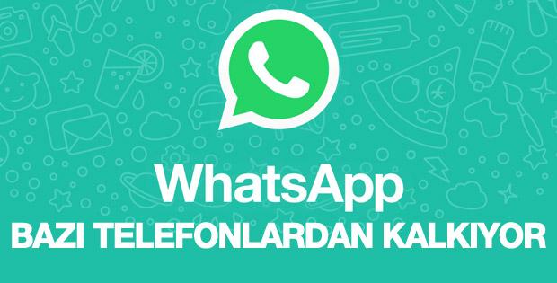 WhatsApp bazı telefonlara hizmeti kapatıyor