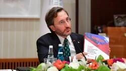 Fahrettin Altun: Türkiye'nin gücünü, uluslararası itibarı artırmada kullanabiliriz