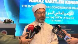 Ali Erbaş, Uluslararası Namaz Vakitleri Kongresi açılış programında konuştu