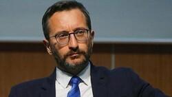 Fahrettin Altun: Demokrasimizi kimsenin masasına meze yaptırmayız