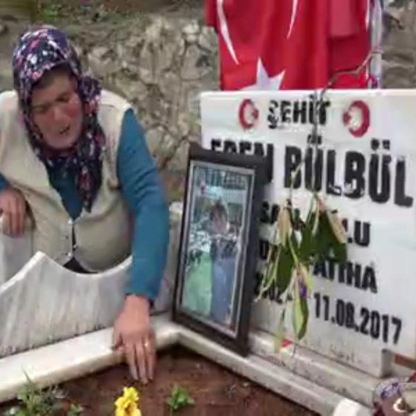 Şehit Eren'in annesinden, anneler gününde ağıt