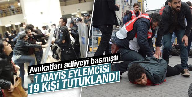 1 Mayıs gözaltılarında tutuklama kararı