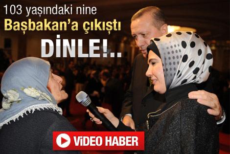103 yaşındaki nine Erdoğan'a çıkıştı - izle