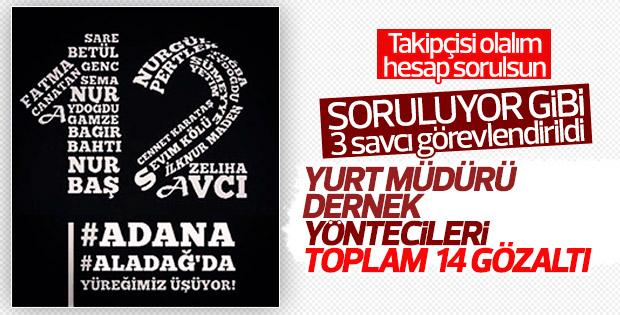 Adana'daki yurt yangınında 14 gözaltı