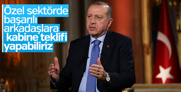 Erdoğan'dan özel sektöre kabine teklifi