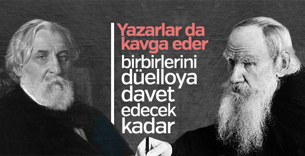 Tolstoy ve Turgenyev arasında 17 yıl süren kavga