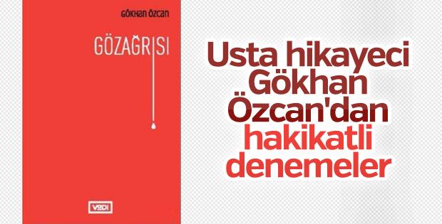 Gökhan Özcan'nın yeni kitabı Gözağrısı okuyucularla buluştu