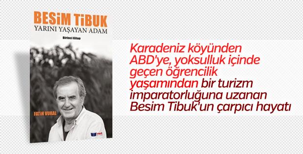 Fatih Vural'dan Besim Tibuk'un hayatı: Yarını Yaşayan Adam