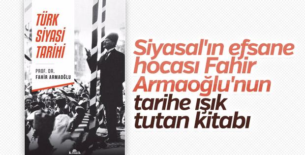 Fahir Armaoğlu'nun Türk Siyasi Tarihi kitabı