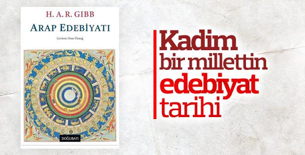 H. A. R. Gibb'in çok boyutlu kitabı: 'Arap Edebiyatı'