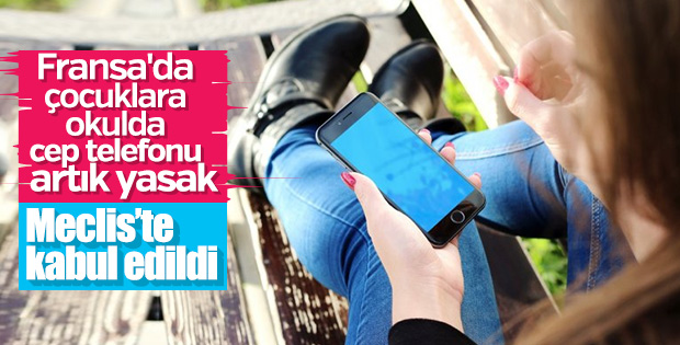 Fransa'da okullarda cep telefonu yasağı kabul edildi