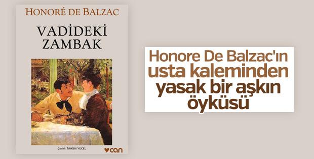 Honore De Balzac'dan imkânsız bir aşkın romanı: Vadideki Zambak