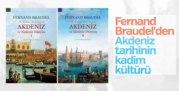 Fernand Braudel'den iki ayrı ciltte Akdeniz kitabı
