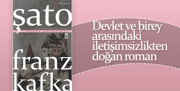 Franz Kafka'nın bürokrasiden doğan romanı: Şato
