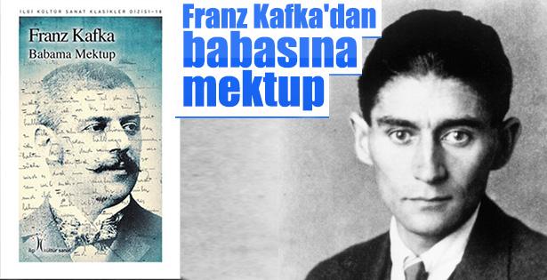 Çağın kara yazgısı Kafka ve Babama Mektup