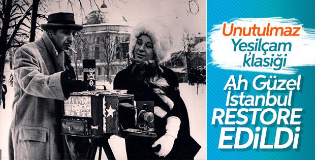 Atıf Yılmaz'ın Ah Güzel İstanbul filmi restore edildi
