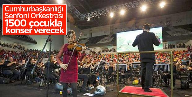 Bin 500 çocuklu konser verilecek