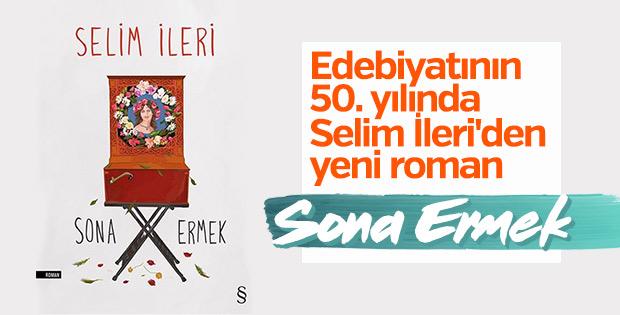 Selim İleri'den yeni kitap: Sona Ermek