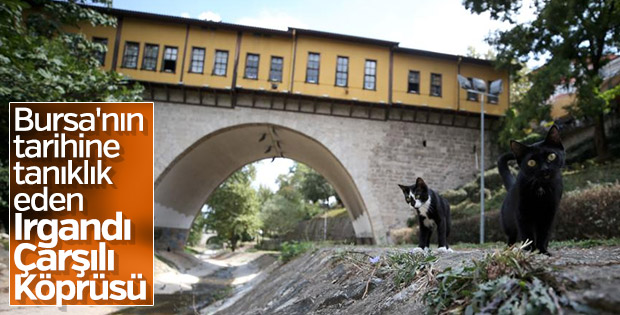 Irgandı Çarşılı Köprüsü'ne ziyaretçi yoğunluğu