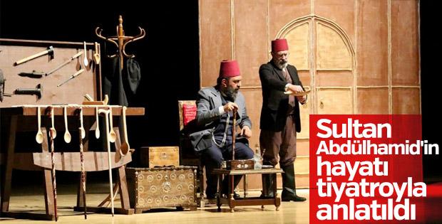 Sultan Abdülhamid'in hayatı sahnelendi