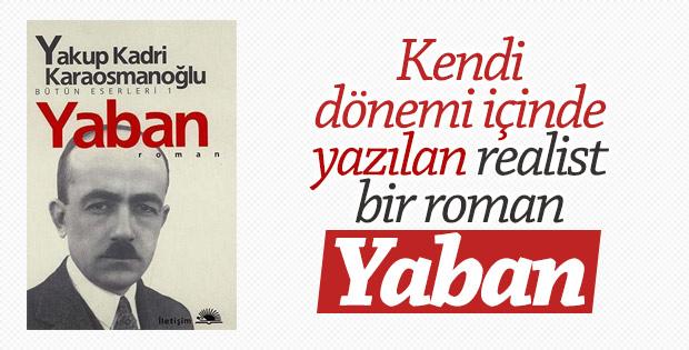 Yakup Kadri Karaosmanoğlu'nun Yaban'ı