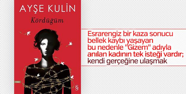Ayşe Kulin'den nefes kesen roman: Kördüğüm