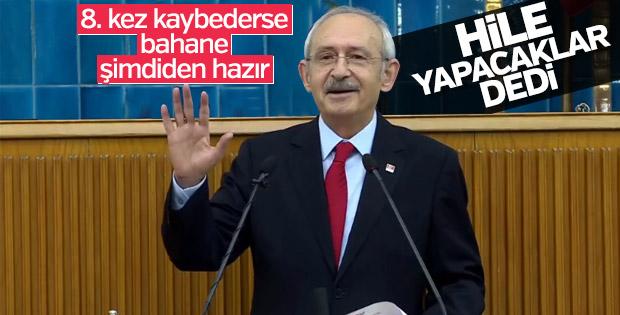 Kemal Kılıçdaroğlu: Hileye meydan vermeyeceğiz
