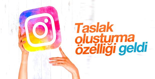 Instagram'a taslak oluşturma özelliği geldi