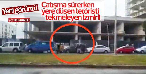 Vurulan teröristi İzmirli tekmeledi