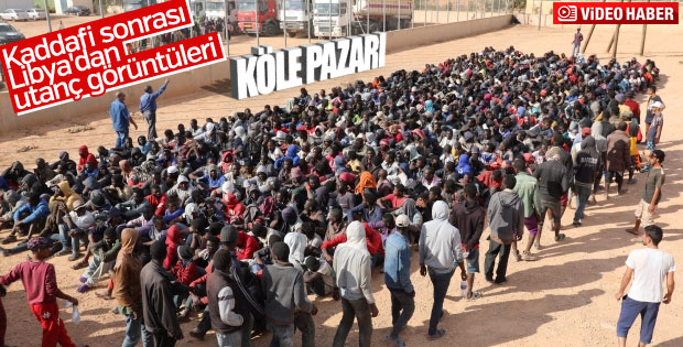 Libya'nın meydanlarında köle pazarı kuruluyor