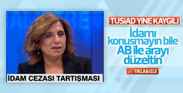 TÜSİAD Başkanı'nın idam cezası ve AB ilişkileri kaygısı