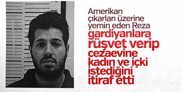Reza Zarrab gardiyanlara kadın için rüşvet verdi