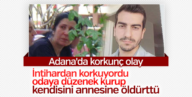Adana'da bir genç kendisini annesine öldürttü
