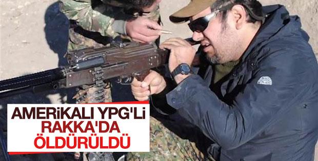 ABD'li YPG mensubu Rakka'da öldürüldü