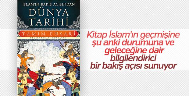 Tarihçi Tamim Ensari'den Dünya Tarihi kitabı