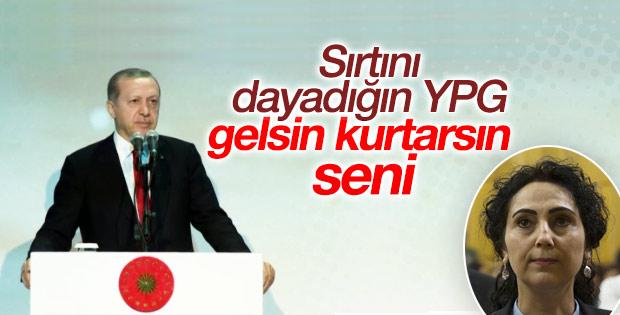 Erdoğan'dan HDP'lilere: Arkamızda YPG var diyordunuz