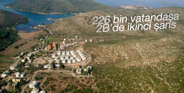 226 bin vatandaşa 2B'de ikinci şans