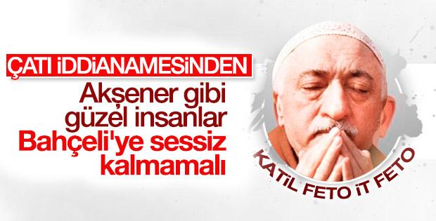 Fethullah Gülen: Akşener sessiz kalmamalı