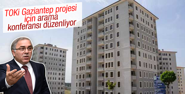 TOKİ Gaziantep'te arama konferansı düzenliyor